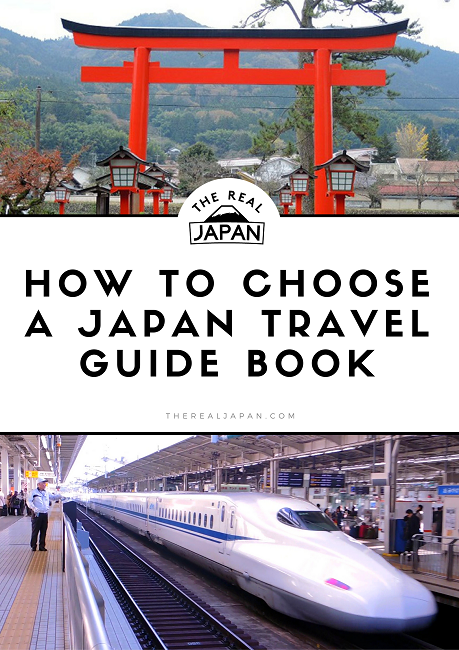 How To Choose The Best Japan Travel Guide Book - The Real Japan