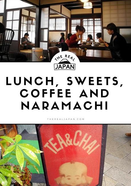 Lunch Sweets Coffee Naramachi Nara The Real Japan