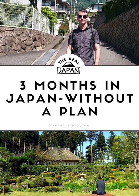 3 Months In Japan Without A Plan Rob Dyer The Real Japan