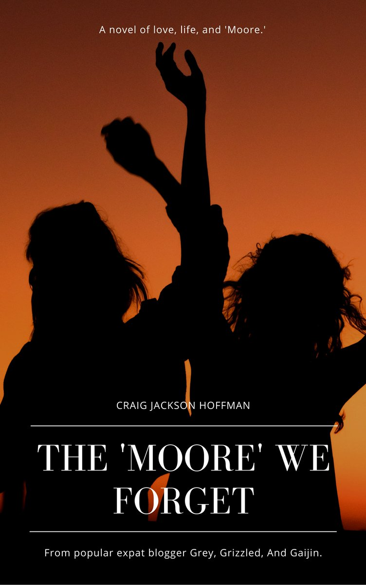 The Moore We Forget Craig Hoffman The Real Japan Rob Dyer
