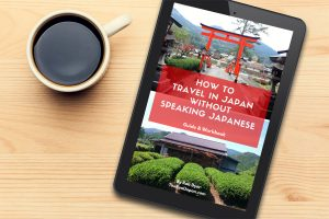 How to travel in Japan without speaking Japanese ebook The Real Japan Rob Dyer