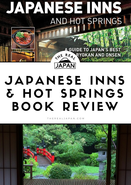 Japanese Inns and Hot Springs Tuttle The Real Japan Rob Dyer
