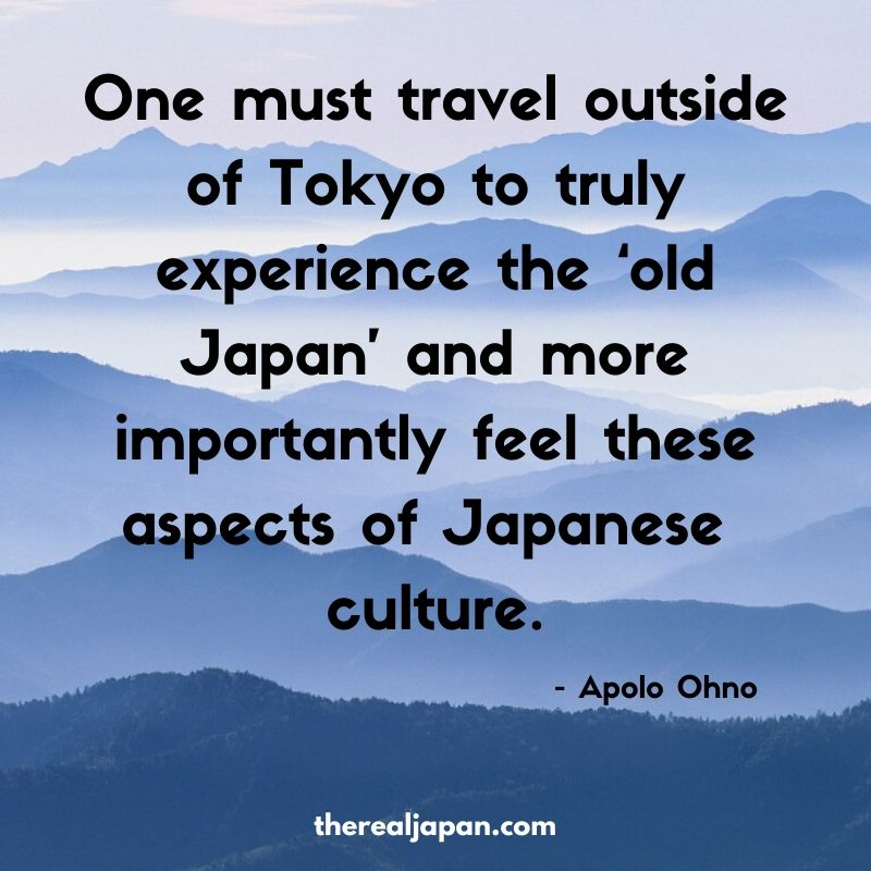 Apolo Ohno travel quote The Real Japan