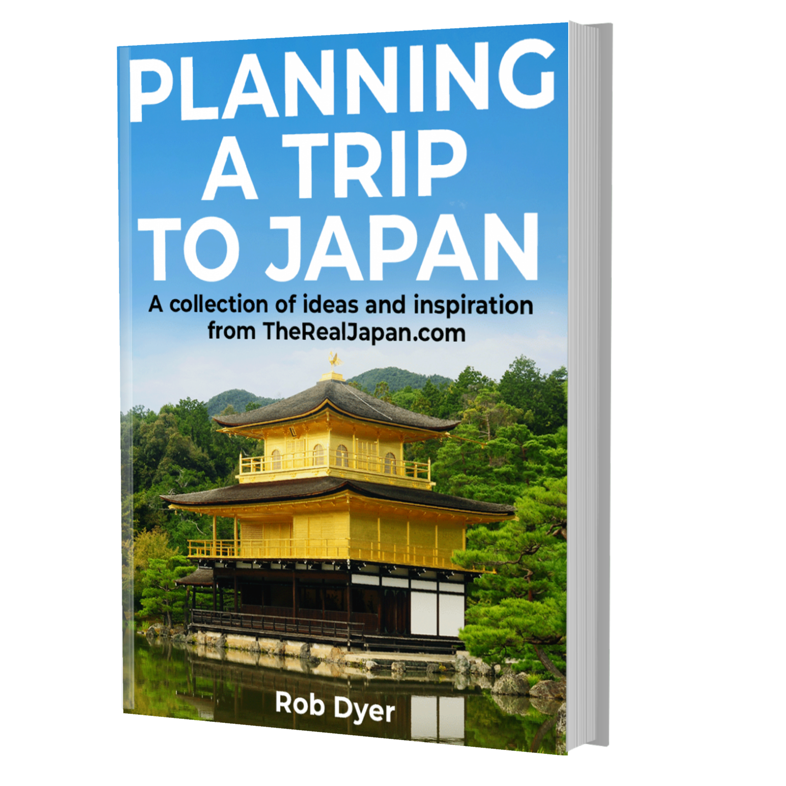 Planning A Trip To Japan book The Real Japan Rob Dyer